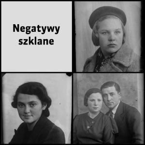 Kolekcja fotografii ze zbioru negatywów szklanych