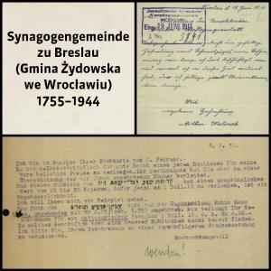 Synagogengemeinde zu Breslau (Gmina Żydowska we Wrocławiu) 1755 - 1944
