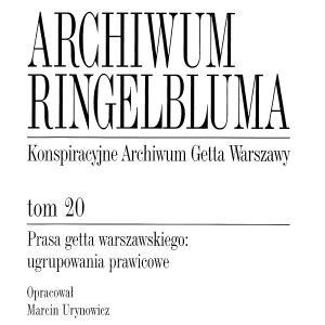 Prasa getta warszawskiego: ugrupowania prawicowe