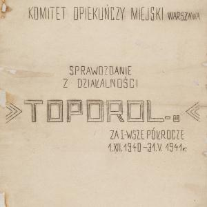 """Sprawozdanie z działalności """"Toporol-u"""""""