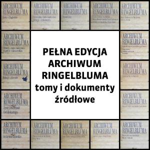 Pełna Edycja Archiwum Ringelbluma