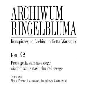 Prasa getta warszawskiego: wiadomości z nasłuchu radiowego