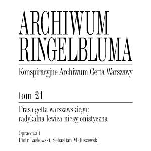 Prasa getta warszawskiego: radykalna lewica niesyjonistyczna