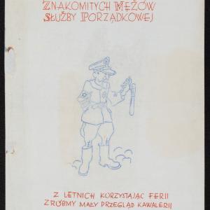 """Zbiór wierszyków satyrycznych pt. """"Sylwetki znakomitych mężów Służby Porządkowej"""""""