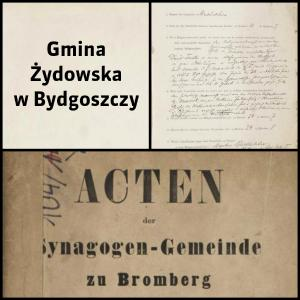 Gmina Żydowska w Bydgoszczy. Synagogen-Gemeinde zu Bromberg